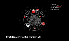 Evolutia activitatilor industriale