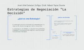 """Estrategias de Negociación """"La Decisión"""""""
