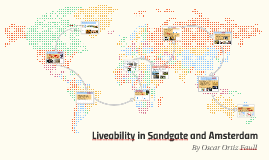 Copy of Liveability In Sandgate and Amsterdam