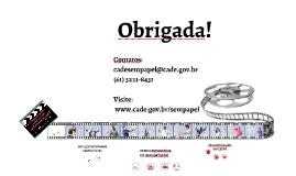 Copy of Copy of PROJETO CADE SEM PAPEL - FASE 1