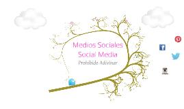 Medios Sociales: Prohibido Adivinar