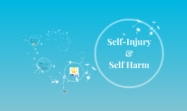 Self-Injury & Self Harm