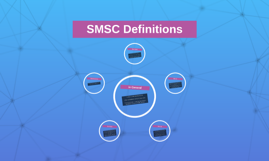 SMSC Definitions