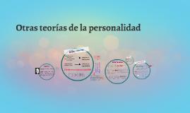 Copy of Otras teorías de la personalidad