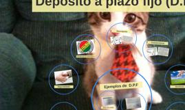 Depósito a plazo fijo (D.P.F.)