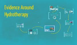 Evidence Around Hydrotherapy