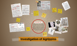 Investigation of Agrippina