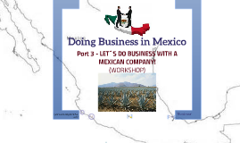 Doing Business in Mexico - 3