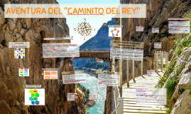 "AVENTURA DEL ""CAMINITO DEL REY"""