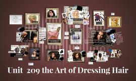 Unit 209 The Art of dressing Hair