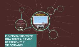 FUNCIONAMIENTO DE UNA TOBERA: CAMPO DE PRESIONES Y VELOCIDAD