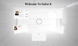 Welcome To Salon K