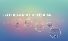 Copy of SU HOGAR NUESTRO HOGAR