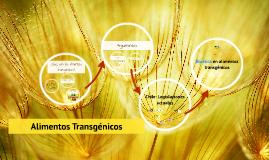 Copy of Copy of Copy of Alimentos Transgénicos