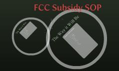 FCC Subsidy SOP
