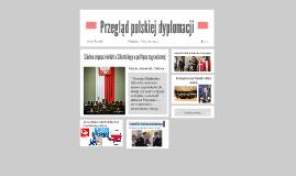 Przegląd polskiej dyplomacji