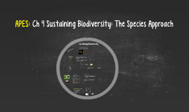 Sample Course Page Ch 9 Sustaining Biodiversity: The Species Approach