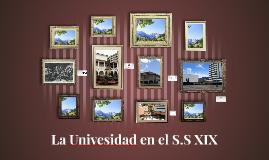 La Univesidad en el S.S XIX