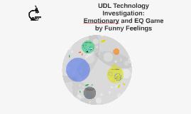 UDL Technology Investigation: