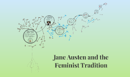Jane Austen and the Feminist Tradition