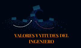 valores y virtudes del ingeniero