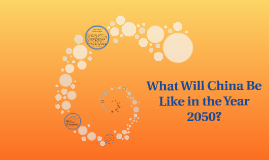 What Will China Be Like in the Year 2050?