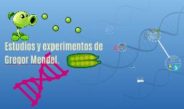 Estudios y experimentos de Gregor Mendel.
