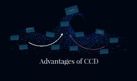 Advantages of CCD