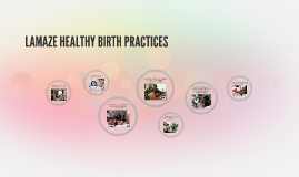 Lamaze 6 Healthy Birth Practices