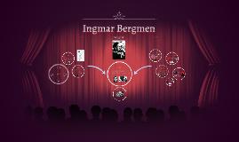 Ingmar Bergmen