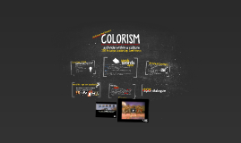 Colorism: a divide within a culture