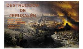 DESTRUCCIÓN JERUSALEN