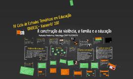 A construção da violência, a família e a educação