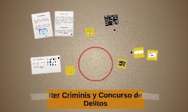 Iter Criminis y Concurso de Delitos