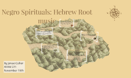 Negro Spirituals: Hebrew Root music