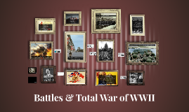 Battles & Total War of WWII