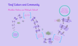 Deaf Culture and Community