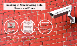 Smoking in Non-Smoking Hotel Rooms and Fines