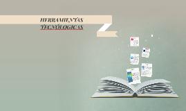 HERRAMIENTAS TECNÓLOGICAS