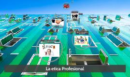 La etica Profesional