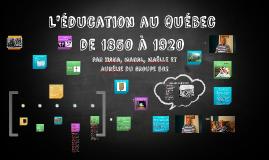 L'éducation au Québec de 1850 à 1920