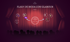 FLASH DE MODA CON GLAMOUR