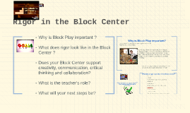 Rigor in the Block Center