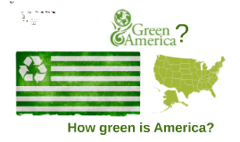 How green is America?