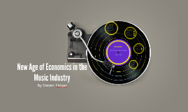 New Age of Economics of the Music Industry