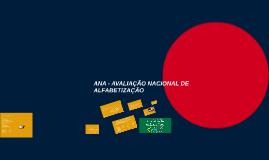 ANA - AVALIAÇÃO NACIONAL DE ALFABETIZAÇÃO