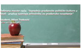 """Odbrana master rada: """"Izgradnja građanske političke kulture"""