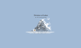 Divisions of Labor