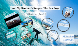Copy of The Dark Side of Surfing: The Bra Boys