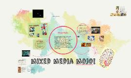 mixed media mojo!